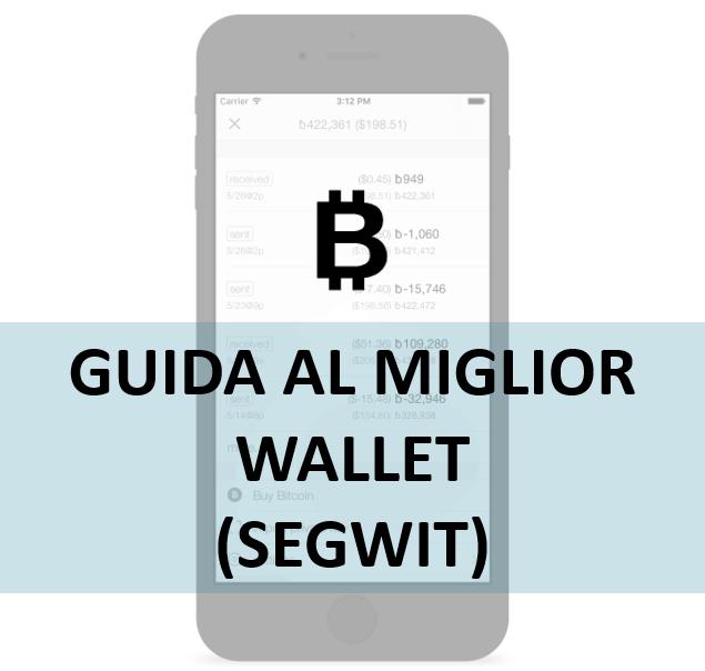 Guida al miglior wallet
