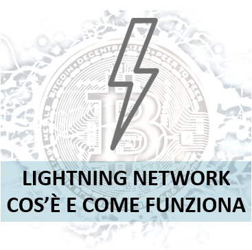Come funziona Lightning Network